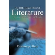 On the Teaching of Literature by Flemming Olsen