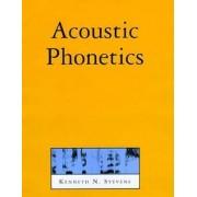 Acoustic Phonetics by Kenneth N. Stevens
