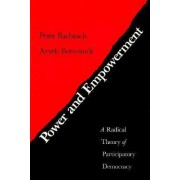 Power and Empowerment by Peter Bachrach