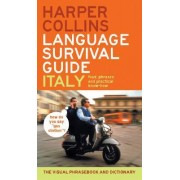 HarperCollins Language Survival Guide: Italy by Harper Collins Publishers