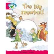 Literacy Edition Storyworlds Stage 5, Fantasy World, the Big Snowball