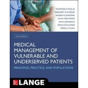 Medical Management of Vulnerable and Underserved Patients: Principles, Practice, Populations by Talmadge E. King