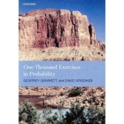 One Thousand Exercises in Probability by Geoffrey Grimmett