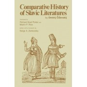Comparative History of Slavic Literatures by Dmitrij Tschizewskij