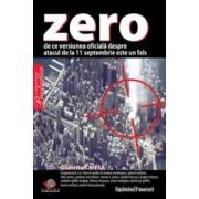 Zero. De ce versiunea oficiala despre atacurile de la 11 septembrie este un fals