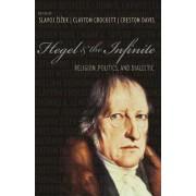 Hegel and the Infinite by Slavoj Zizek