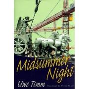 Midsummer Night by Uwe Timm