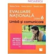 Limba si comunicare cls 6 Evaluare nationala modele de teste romana+ engleza - Mariana Cheroiu