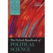 The Oxford Handbook of Political Science by Robert E. Goodin
