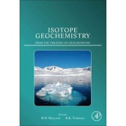 Isotope Geochemistry by Heinrich D Holland