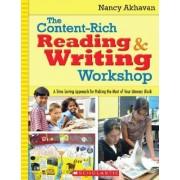 The Content-Rich Reading & Writing Workshop by Nancy Akhavan