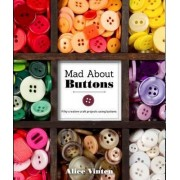 Mad About Buttons by Alice Vinten