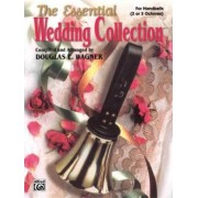 The Essential Wedding Collection by Douglas E Wagner