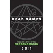 Dead Names by Simon