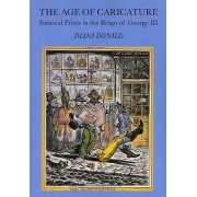 The Age of Caricature by Diana Donald