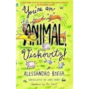 You'RE an Animal, Viskovitz by Alessandro Boffa