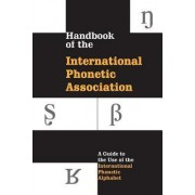 Handbook of the International Phonetic Association by International Phonetic Association