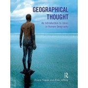 Geographical Thought: An Introduction to Ideas in Human Geography by Anoop Nayak