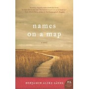 Names on a Map by Benjamin Alire Saenz