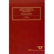 Safety of Computer Control Systems 1991: Volume 8 by International Federation of Automatic Control