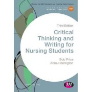 Critical Thinking and Writing for Nursing Students by Bob Price