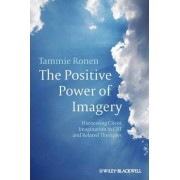 The Positive Power of Imagery by Tammie Ronen