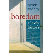 Boredom by Peter Toohey
