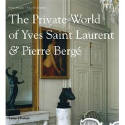 The Private World of Yves Saint Laurent and Pierre Berge by Robert Murphy