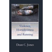 Violence, Homelessness and Running