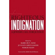 Righteous Indignation by Or N. Rose