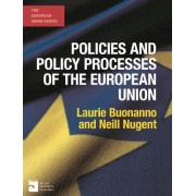 Policies and Policy Processes of the European Union by Laurie Buonanno