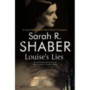 Louise's Lies: A 1940s Spy Thriller Set in Wartime Washington D.C.