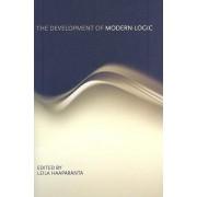 The Development of Modern Logic by Leila Haaparanta