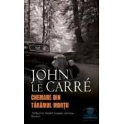 Chemare din Taramul Mortii - John Le Carre