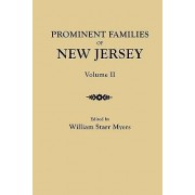 Prominent Families of New Jersey. in Two Volumes. Volume II by William Starr Myers