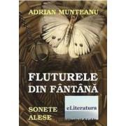 Fluturele Din Fantana - Adrian Munteanu