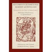 Arguments in Rhetoric Against Quintilian by Petrus Ramus