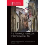 The Routledge Handbook of Contemporary Italy by Andrea Mammone