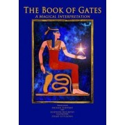 Book of Gates a Magical Translation by Josephine LIttlejohn