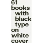 61 Books with Black Type on White Cover by Bernd Kuchenbeiser