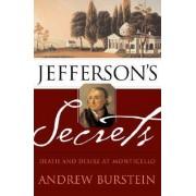Jefferson's Secrets by Andrew Burstein