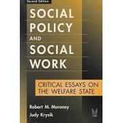 Social Policy and Social Work by Robert M. Moroney