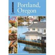 Insiders' Guide to Portland, Oregon by Rachel Dresbeck