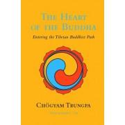 The Heart Of The Buddha by Chogyam Trungpa