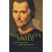 Niccolo's Smile by Professor of Politics Maurizio Viroli
