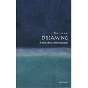 Dreaming: A Very Short Introduction by J. Allan Hobson