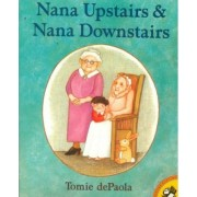 Nana Upstairs & Nana Downstairs by Tomie De Paola