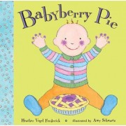 Babyberry Pie by Heather Vogel Frederick