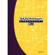 Saxon Math Homeschool 8/7 by Stephen Hake