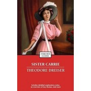 Sister Carrie by Deceased Theodore Dreiser